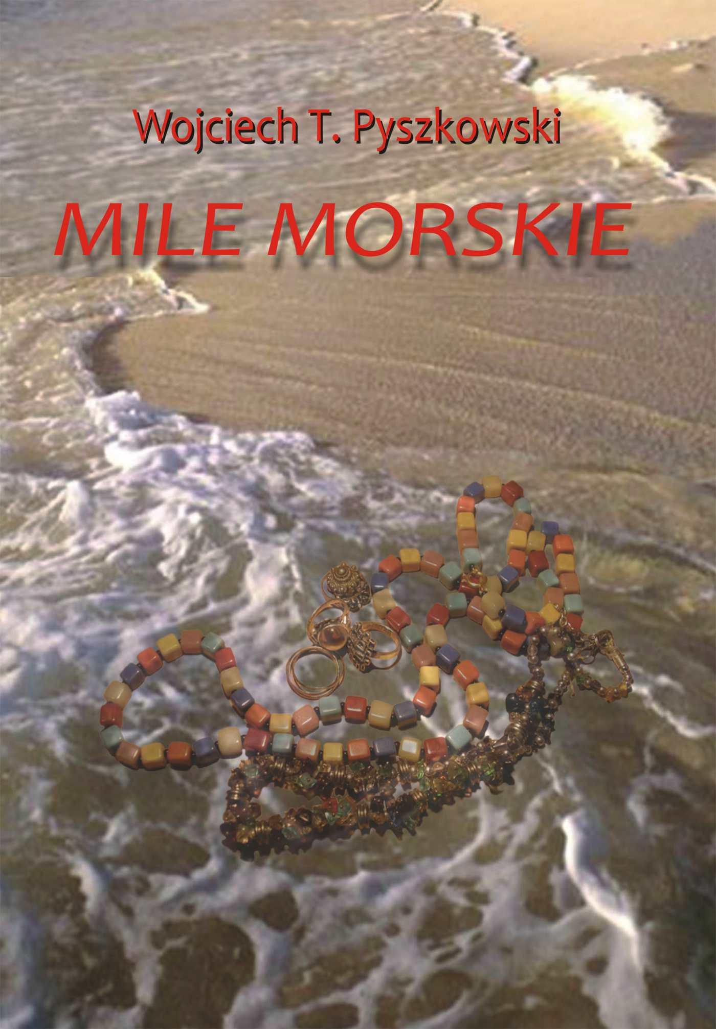 Mile morskie - Ebook (Książka PDF) do pobrania w formacie PDF