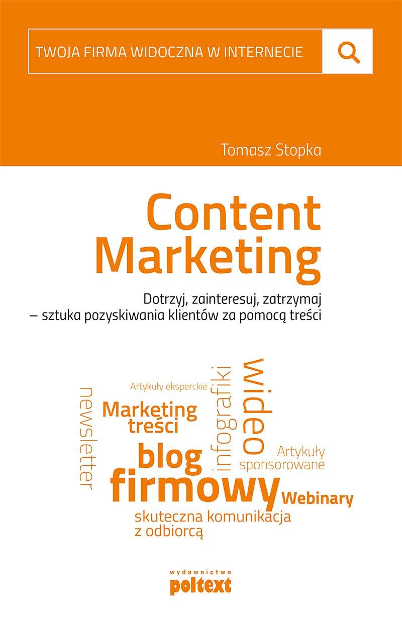 Content marketing. Twoja firma widoczna w internecie - Ebook (Książka na Kindle) do pobrania w formacie MOBI