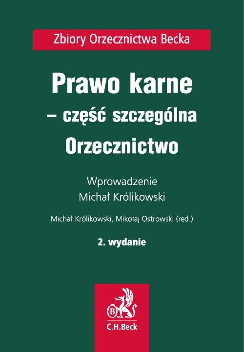 Prawo karne - część szczególna. Orzecznictwo. Wydanie 2 - Ebook (Książka na Kindle) do pobrania w formacie MOBI