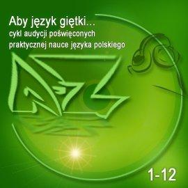 Aby język giętki... cz. 1 - Audiobook (Książka audio MP3) do pobrania w całości w archiwum ZIP