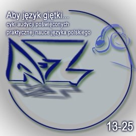 Aby język giętki. cz. 2 - Audiobook (Książka audio MP3) do pobrania w całości w archiwum ZIP