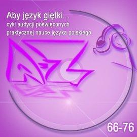Aby język giętki. cz. 6 - Audiobook (Książka audio MP3) do pobrania w całości w archiwum ZIP