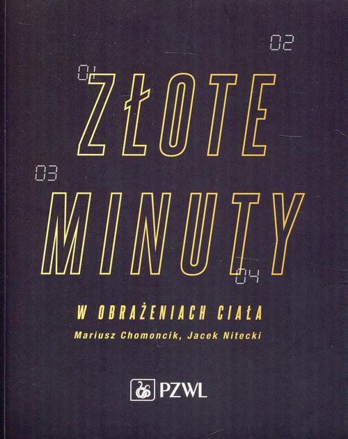 Złote minuty w obrażeniach ciała - Ebook (Książka EPUB) do pobrania w formacie EPUB