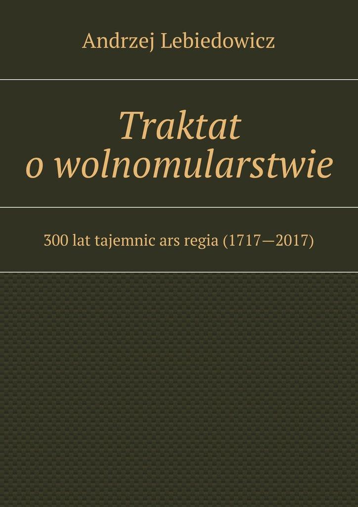 Traktat owolnomularstwie - Ebook (Książka na Kindle) do pobrania w formacie MOBI