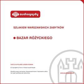 Bazar Różyckiego. Szlakiem warszawskich zabytków - Audiobook (Książka audio MP3) do pobrania w całości w archiwum ZIP