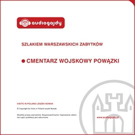 Cmentarz Wojskowy Powązki. Szlakiem warszawskich zabytków - Audiobook (Książka audio MP3) do pobrania w całości w archiwum ZIP