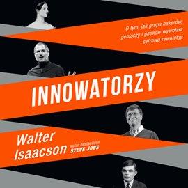 Innowatorzy - Audiobook (Książka audio MP3) do pobrania w całości w archiwum ZIP