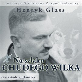 Na szlaku Chudego Wilka - Audiobook (Książka audio MP3) do pobrania w całości w archiwum ZIP