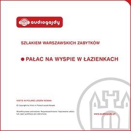 Pałac na wyspie w Łazienkach. Szlakiem warszawskich zabytków - Audiobook (Książka audio MP3) do pobrania w całości w archiwum ZIP
