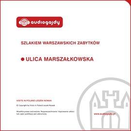 Ulica Marszałkowska. Szlakiem warszawskich zabytków - Audiobook (Książka audio MP3) do pobrania w całości w archiwum ZIP