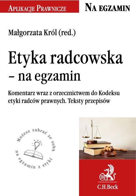 Etyka radcowska - na egzamin. Tekst ustawy, komentarz, orzecznictwo - Ebook (Książka EPUB) do pobrania w formacie EPUB