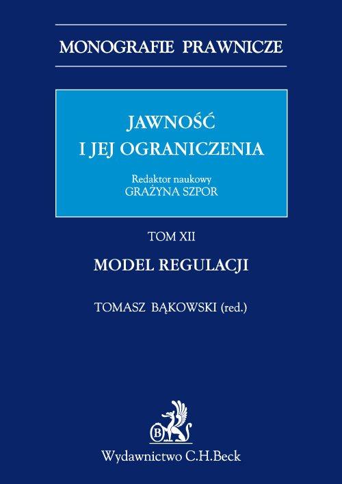 Jawność i jej ograniczenia. Model regulacji. Tom 12 - Ebook (Książka PDF) do pobrania w formacie PDF