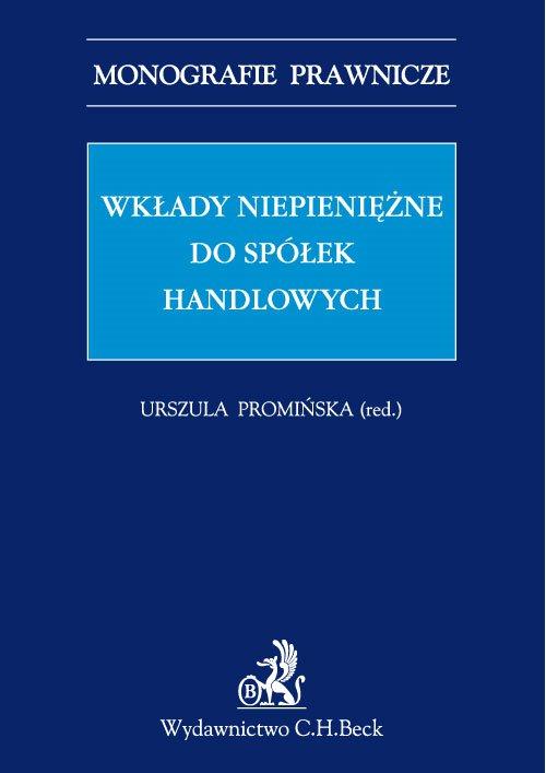Wkłady niepieniężne do spółek handlowych - Ebook (Książka PDF) do pobrania w formacie PDF