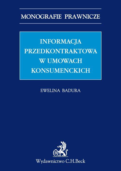 Informacja przedkontraktowa w umowach konsumenckich - Ebook (Książka PDF) do pobrania w formacie PDF