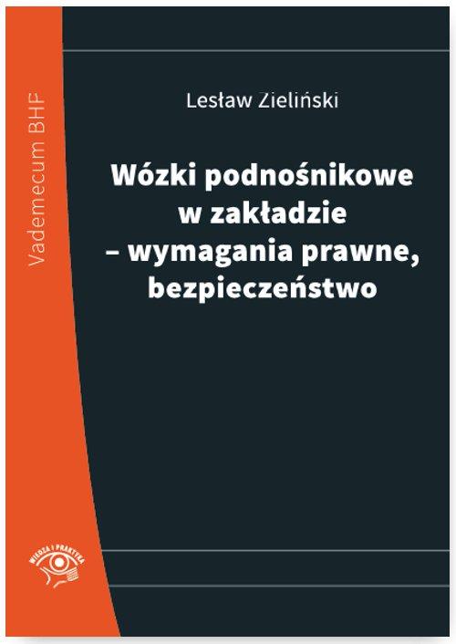 Wózki podnośnikowe w zakładzie – wymagania prawne, bezpieczeństwo - Ebook (Książka PDF) do pobrania w formacie PDF
