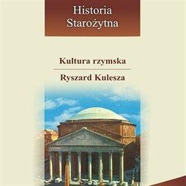 Kultura rzymska - Audiobook (Książka audio MP3) do pobrania w całości w archiwum ZIP