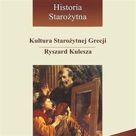 Kultura starożytnej Grecji - Audiobook (Książka audio MP3) do pobrania w całości w archiwum ZIP