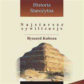 Najstarsze cywilizacje - Audiobook (Książka audio MP3) do pobrania w całości w archiwum ZIP
