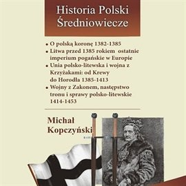 O polską koronę 1382-1385 - Audiobook (Książka audio MP3) do pobrania w całości w archiwum ZIP