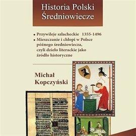 Przywileje szlacheckie 1355-1496 - Audiobook (Książka audio MP3) do pobrania w całości w archiwum ZIP