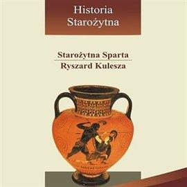 Starożytna Sparta - Audiobook (Książka audio MP3) do pobrania w całości w archiwum ZIP