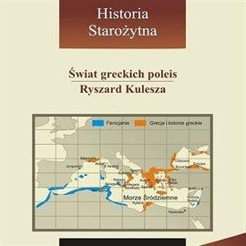 Świat greckich poleis - Audiobook (Książka audio MP3) do pobrania w całości w archiwum ZIP