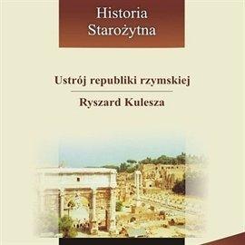 Ustrój republiki rzymskiej - Audiobook (Książka audio MP3) do pobrania w całości w archiwum ZIP