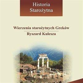 Wierzenia starożytnych Greków - Audiobook (Książka audio MP3) do pobrania w całości w archiwum ZIP