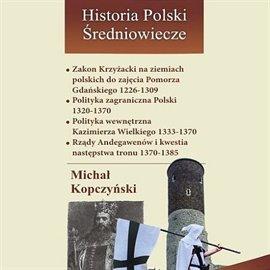 Zakon Krzyżacki na ziemiach polskich do pokoju kaliskiego 1226-1348 - Audiobook (Książka audio MP3) do pobrania w całości w archiwum ZIP