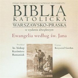 Ewangelia według św. Jana - Audiobook (Książka audio MP3) do pobrania w całości w archiwum ZIP