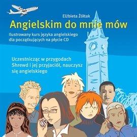 Angielskim do mnie mów - Audiobook (Książka audio MP3) do pobrania w całości w archiwum ZIP