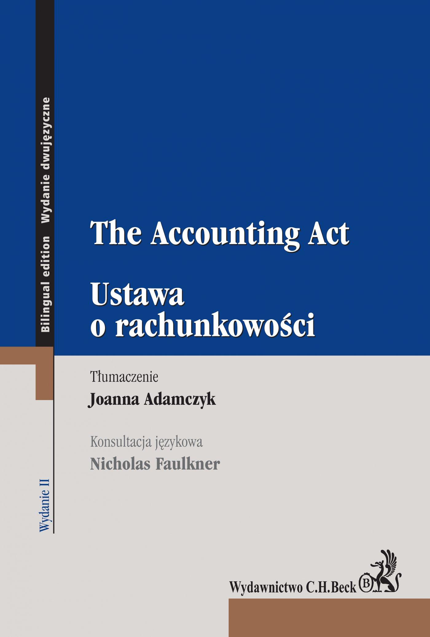 Ustawa o rachunkowości. The Accounting Act - Ebook (Książka PDF) do pobrania w formacie PDF