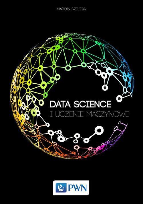 Data Science i uczenie maszynowe - Ebook (Książka EPUB) do pobrania w formacie EPUB
