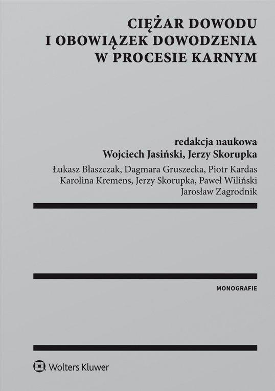 Ciężar dowodu i obowiązek dowodzenia w procesie karnym - Ebook (Książka PDF) do pobrania w formacie PDF