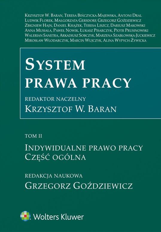 System prawa pracy. TOM II. Indywidualne prawo pracy. Część ogólna - Ebook (Książka EPUB) do pobrania w formacie EPUB