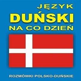 Język duński na co dzień - Audiobook (Książka audio MP3) do pobrania w całości w archiwum ZIP