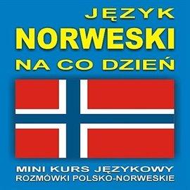 Język norweski na co dzień - Audiobook (Książka audio MP3) do pobrania w całości w archiwum ZIP