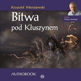 Bitwa pod Kłuszynem - Audiobook (Książka audio MP3) do pobrania w całości w archiwum ZIP