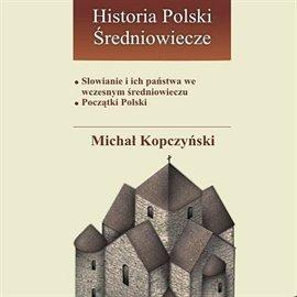 Słowianie i ich państwa we wczesnym średniowieczu - Audiobook (Książka audio MP3) do pobrania w całości w archiwum ZIP