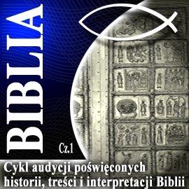 Rozmowy o Biblii cz. 1 - Audiobook (Książka audio MP3) do pobrania w całości w archiwum ZIP