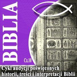 Rozmowy o Biblii cz. 10 - Audiobook (Książka audio MP3) do pobrania w całości w archiwum ZIP