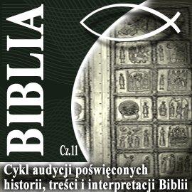 Rozmowy o Biblii cz. 11 - Audiobook (Książka audio MP3) do pobrania w całości w archiwum ZIP