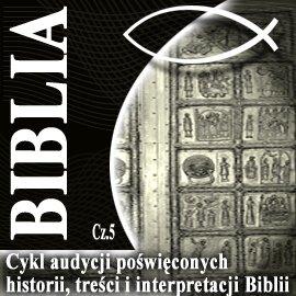 Rozmowy o Biblii cz. 5 - Audiobook (Książka audio MP3) do pobrania w całości w archiwum ZIP