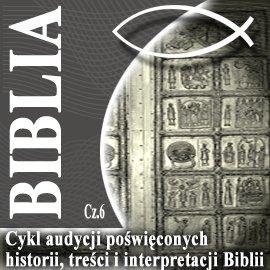 Rozmowy o Biblii cz. 6 - Audiobook (Książka audio MP3) do pobrania w całości w archiwum ZIP