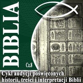 Rozmowy o Biblii cz. 8 - Audiobook (Książka audio MP3) do pobrania w całości w archiwum ZIP