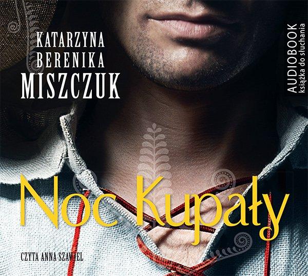 Noc Kupały - darmowy fragment - Audiobook (Książka audio MP3) do pobrania w całości w archiwum ZIP