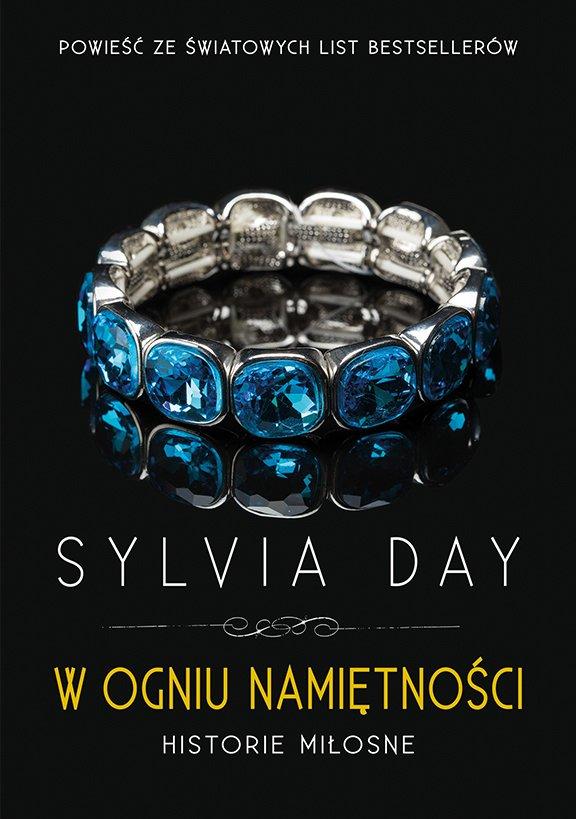 W ogniu namiętności. Historie miłosne - Sylvia Day