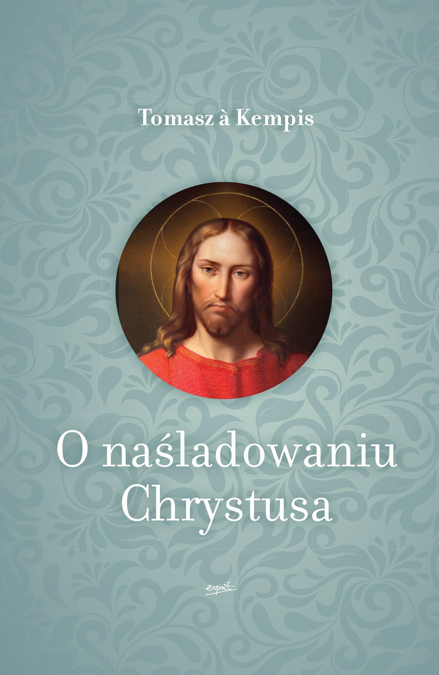 O naśladowaniu Chrystusa - Ebook (Książka EPUB) do pobrania w formacie EPUB