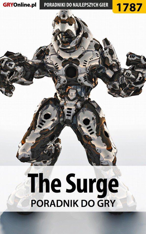 The Surge - poradnik do gry - Ebook (Książka PDF) do pobrania w formacie PDF
