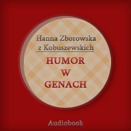 Humor w genach - Audiobook (Książka audio MP3) do pobrania w całości w archiwum ZIP